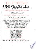 Histoire universelle  depuis le commencement du monde jusqu    pr  sent