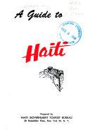 A Guide To Haiti