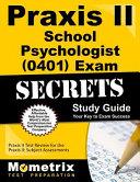 Praxis II School Psychologist  0401  Exam Secrets Study Guide
