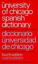 Diccionario de la Universidad de Chicago Ingl  s espa  ol Y Espa  ol ingl  s