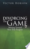 Divorcing The Game