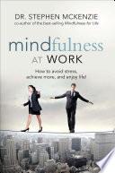 Mindfulness At Work