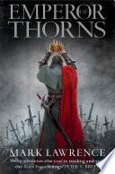 Emperor of Thorns  The Broken Empire  Book 3