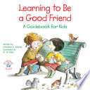 Learning to Be a Good Friend