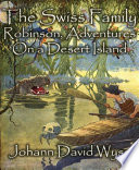 The Swiss Family Robinson  Adventures On a Desert Island