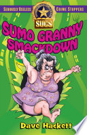 Sumo Granny Smackdown  Seriously Useless Crime Stoppers