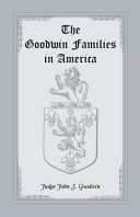 The Goodwin Families in America