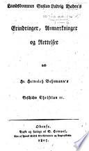 Landsdommer Gustav Ludvig Baden's Erindringer, Anmærkninger og Rettelser ved Hr. Heinrich Behrmann's Geschichte Christian II.