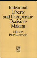 Individual Liberty And Democratic Decision Making