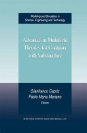 Advances in Multifield Theories for Continua with Substructure