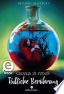 Goddess of Poison   T  dliche Ber  hrung