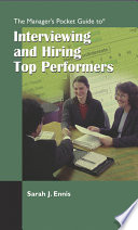 The Manager s Pocket Guide to Interviewing and Hiring Top Performers