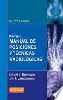 Bontrager Manual De Posiciones Y T Cnicas Radiol Gicas
