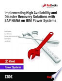 Implementing High Availability And Disaster Recovery Solutions With Sap Hana On Ibm Power Systems