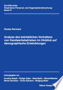 Analyse des betrieblichen Verhaltens von Handwerksbetrieben im Hinblick auf demographische Entwicklungen