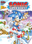 Sonic Super Digest #1 : first time in sonic comic history, sonic...