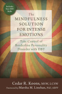 The Mindfulness Solution For Intense Emotions