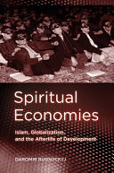Spiritual Economies In Conflict With Modernity But What Could