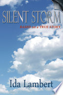 Silent Storm  Based on a True Story