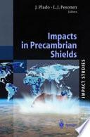 Impacts in Precambrian Shields