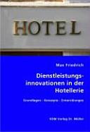 Dienstleistungsinnovationen in der Hotellerie