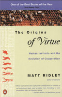 The Origins Of Virtue : shown by the human race,...