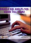 Oracle SQL and PL SQL Guide Till 10gR2