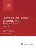 Federal Income Taxation of Estates  Trusts and Beneficiaries  2015  Bound Book