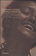 Pasolini e l Africa  l Africa di Pasolini