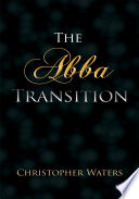 The Abba Transition It On Our Own In A Sense