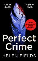 Perfect Crime (A DI Callanach Thriller, Book 5) Book