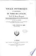 Voyage pittoresque et historique du Nord de l'Italie, par T.C. Bruun Neergaard, ... Les dessins par Naudet, les gravures par Debucourt,...