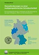 Herausforderungen zu einer multiperspektivischen Schulbucharbeit