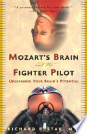 Mozart s Brain and the Fighter Pilot