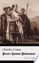 Seven Roman Statesmen