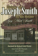 History Of Joseph Smith By His Mother Lucy Mack Smith book