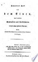 Johannes Falk von dem Einen, was unsern Gymnasien und Volksschulen in ihrem jetzigen Zustande Noth thut