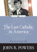 download ebook the last catholic in america pdf epub