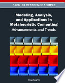 Modeling  Analysis  and Applications in Metaheuristic Computing  Advancements and Trends