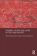 Book Women, Work and Care in the Asia-Pacific