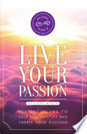 Live Your Passion Be Has Never Been Made So