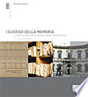 I Custodi della memoria. L'edilizia archivistica italiana statale delXXsecolo