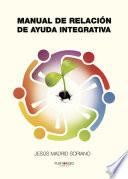 Manual de relaci  n de ayuda integrativa
