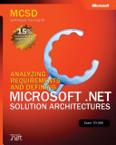 Analyzing Requirements and Defining Microsoft  NET Solution Architectures