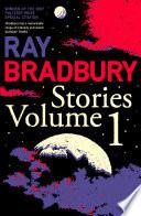Ray Bradbury Stories by Ray Bradbury