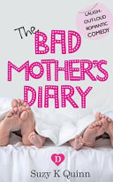 Bad Mother S Diary Feel Good Romantic Comedy