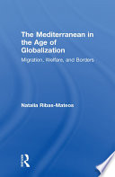 The Mediterranean in the Age of Globalization