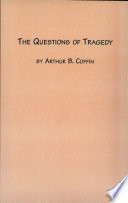 The Questions of Tragedy
