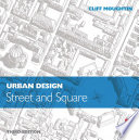 Urban Design  Street and Square