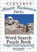 Circle It  Mount Rushmore Facts  Pocket Size  Word Search  Puzzle Book
